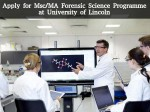 Apply For Msc Ma Forensic Science Programme At University Of Lincoln
