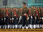 Upsc Nda Nae Ii 2016 Complete Exam Details