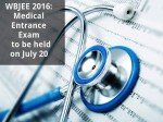 Wbjee 2016 Medical Entrance Exam To Be Held On July
