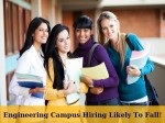 Campus Recruitment Of Engineering Grads Likely To Fall For First Time