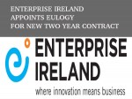 Enterprise Ireland Appoints Eulogy New Two Year Contract