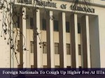 Higher Fee Structure For International Students At Iits
