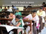 Neet Is Back News As Centre Is Introducing Two New Bills