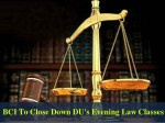 Dus Evening Law Classes To Be Closed By Bci Student Unions Protest