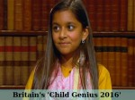 Britains Child Genius 2016 Is A 10 Year Old Indian Origin Girl Rhea