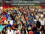 Research Fellowships For Iit Grads Direct Entry Into Ph D