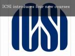 Icsi Launches New Courses