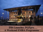 Indian School Of Business Launches Pgppro A Weekend Emba Progra