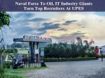 Naval Force To Oil It Industry Giants Turn Top Recruiters At Upes