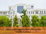 Admissions At Reva University For Ug Courses Apply Before Sep