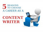 Reasons Why To Choose Career As A Content Writer