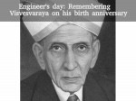 Engineer S Day Remembering Visvesvaraya On His Birth Annivesary