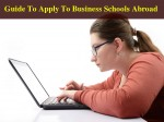 Guide To Apply To Business Schools Abroad