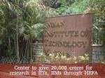 Center Give 20 000 Crores Research Iits Iims Through Settin