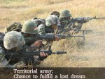 Territorial Army Chance Fulfill Lost Dream