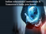 Indian Educational Institutions Tomorrow S India Join Hands