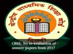 Cbse No Re Evaluation Of Answer Papers From