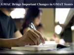Important Changes Observed In Gmat Scores And Reports Read To Know