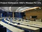 Project Vishwajeet Hrdms Mission To Step Up Iits In Global Rankings