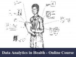 Take This Online Course On Data Analytics In Health Care