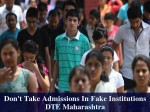 Dte Maharashtra Warns About Admissions In Fake Universities