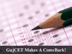 Gujcet Makes Comeback Jee Made Optional In Gujarat