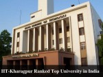 Iit Kharagpur Ranked Top University India