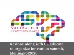 Kestone And Cl Educate To Organize Innovation Summit Meltingpot