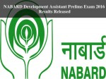 Nabard Development Assistant Prelims Exam 2016 Results Released