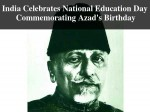 India Celebrates National Education Day Today