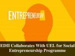 Edii Collaborates With Uel Social Entrepreneurship Programme