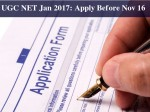 Ugc Net January 2017 Apply Before November