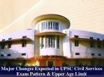 Upsc Considers Upper Age Limit Exam Pattern Changes For Civil Services