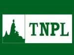 Tnpl Recruitment 2017 Apply For Various Posts
