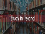 Reasons Why Study In Ireland Is The Ideal Destination Study Abroad In