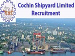 Cochin Shipyard Limited Recruitment For Safety Assistant Post Apply Now