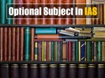 Which Is The Most Opted Optional Subject In Ias