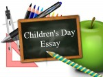 Childrens Day Essay Best Ideas To Write An Essay On Childrens Day