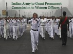 Indian Army To Grant Permanent Commission For Women Officers Invites Applications By August