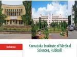 Kims Hubballi Recruitment 2021 For Asst Professor And Sr Resident Posts Through Walk In On June