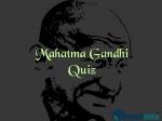 Gandhi Quiz: Mahatma Gandhi Quiz For Students On Gandhi Jayanti