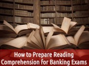 How to Prepare Reading Comprehension for Banking Exams