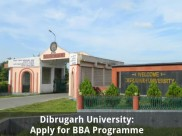 Dibrugarh University Offers Admissions for BBA Programmes