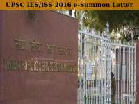 UPSC IES/ISS 2016: e-Summon Letter Available for Download
