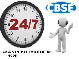 24*7 Call Centre Service Soon By CBSE!