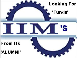 IIM's To Collect Funds From Its Alumni