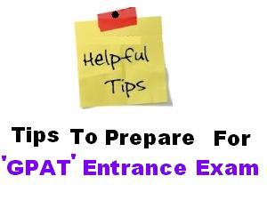 GPAT 2012 Entrance Preparation Tips