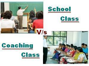 Coaching Class Versus School Class