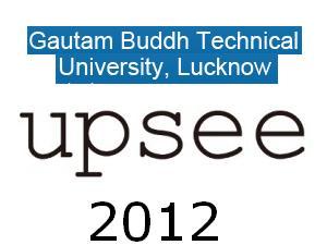 UPSEE 2012 Entrance Exam on April 22