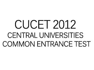 Central Universities Conducts CUCET 2012